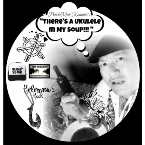 There's a Ukulele in My Soup [Explicit]