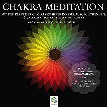 Chakra Meditation: Mit der Kraft der Chakras zu tiefer innerer Ausgeglichenheit - Für alle zentralen Themen des Lebens Hörbuch von Vera Mair Gesprochen von: Dana Friedrichs