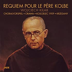 Requiem pour le P�re Kolbe