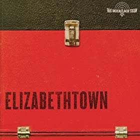 Elizabethtown - Music From The Motion Picture