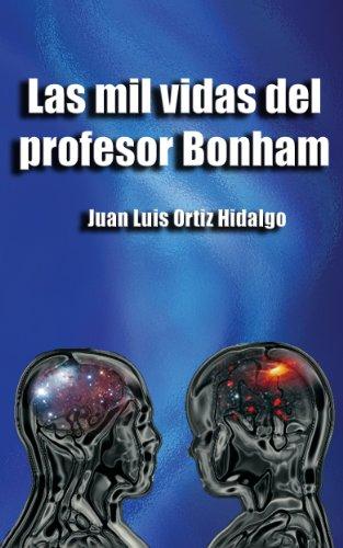 Las Mil Vidas Del Profesor Bonham