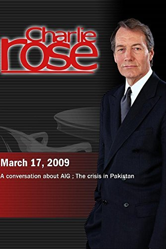charlie-rose-aig-pakistan-march-17-2009