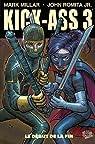 Kick-Ass 3, tome 2 : Le d�but de la fin par Millar