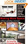 MAKING MORE SPACE: 8 Great Projects T...