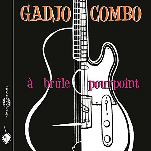 Gadjo - A Brule Pourpoint - Zortam Music