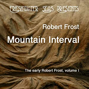 The Early Poetry of Robert Frost, Volume II Audiobook