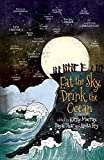 img - for Eat the Sky, Drink the Ocean book / textbook / text book