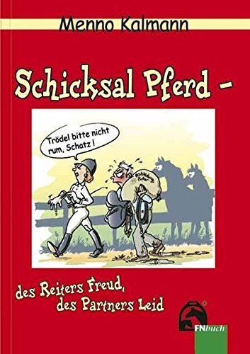 schicksal-pferd-des-reiters-freud-des-partners-leid