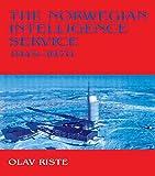 img - for The Norwegian Intelligence Service, 1945-1970 (Studies in Intelligence) book / textbook / text book