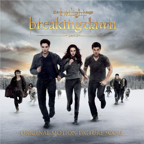 Twilight Saga: Breaking Dawn Part 2, The Score Music by Carter Burwell by Carter Burwell