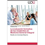 La evaluación formativa de los residentes en Medicina General Integral: Estudio en el municipio Boyeros