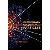 Elementary Particles:Building Blocks of Matterby Harald Fritzsch