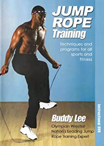 Jump Rope Training For Weight Loss And Toning With Buddy Lee