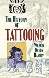 img - for The History of Tattooing book / textbook / text book