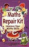 img - for Maths Repair Kit: Improve Your Maths Skills book / textbook / text book