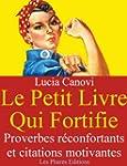 Le petit livre qui fortifie : Proverb...