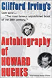 img - for AUTOBIOGRAPHY OF HOWARD HUGHES: Confessions of an Unhappy Billionaire book / textbook / text book