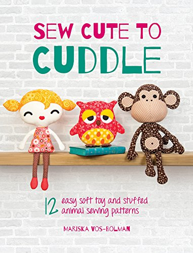 Sew Cute To Cuddle: 12 Easy Soft Toys And Stuffed Animal Sewing Patterns front-1027404