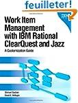 Work Item Management with IBM Rationa...