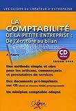 echange, troc Aleister Faure - La comptabilité de la petite entreprise : de l'écriture au bilan (1Cédérom)