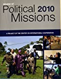 Review of Political 2010 Missions A Project of the Center on International Cooperation