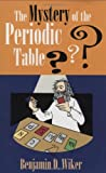 The Mystery of the Periodic Table (Living History Library)