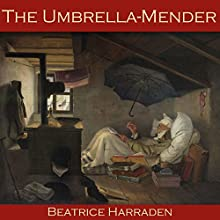 The Umbrella-Mender Audiobook by Beatrice Harraden Narrated by Cathy Dobson