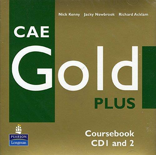 CAE Gold Plus Coursebook Class CD 1-2: CBk Class CD 1-2