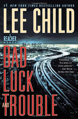 Bad Luck and Trouble: A Reacher Novel (Reacher Series)