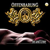 Sex and Crime (Offenbarung 23, 25) | Jan Gaspard