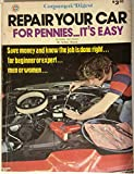 img - for Repair Your Car for Pennies It's Easy, Consumers Digest, 1975 book / textbook / text book