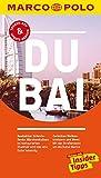 MARCO POLO Reiseführer Dubai: Reisen mit Insider-Tipps. Inklusive kostenloser Touren-App & Update-Service