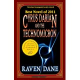 Cyrus Darian and the Technomicron (Adventures of Cyrus Darian)by Raven Dane