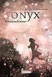 Obsidian, Band 2: Onyx. Schattenschimmer (German Edition)