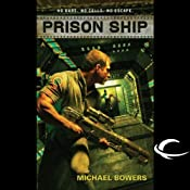 Prison Ship | [Michael Bowers]