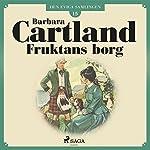 Fruktans borg (Den eviga samlingen 15) | Barbara Cartland