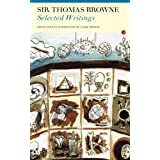 Selected Writings: Sir Thomas Browne