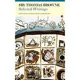 Selected Writings: Sir Thomas Browne