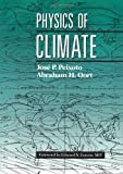 img - for By Jose P. Peixoto - Physics Of Climate: 1st (first) Edition book / textbook / text book