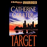 The Target: FBI Thriller #3 (       UNABRIDGED) by Catherine Coulter Narrated by Sharon Williams