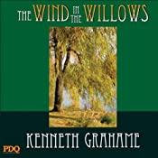 The Wind in the Willows | [Kenneth Grahame, PDQ Audiobooks]