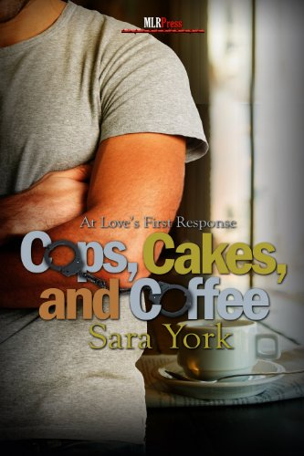 Cops, Cakes, and Coffee: First Response Series (Love's First Response Book 1) PDF