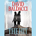 The Hit (       UNABRIDGED) by David Baldacci Narrated by Ron McLarty, Orlagh Cassidy