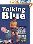 Talking Blue: A Collection of Candid...