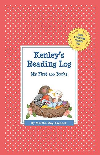 Kenley's Reading Log: My First 200 Books (Gatst) (Grow a Thousand Stories Tall)