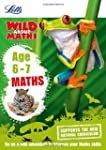 Letts Wild about - Maths -- Maths Age...
