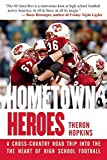 img - for Hometown Heroes: A Cross-Country Road Trip into the Heart of High School Football by Theron Hopkins (2015-08-20) book / textbook / text book