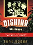 Dishing Hollywood: The Real Scoop on...