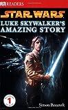 DK Readers L1: Star Wars: Luke Skywalker's Amazing Story