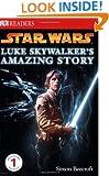 Star Wars: Luke Skywalker's Amazing Story